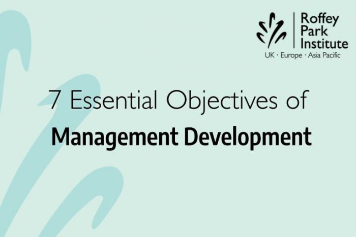 7 essential objectives of management development