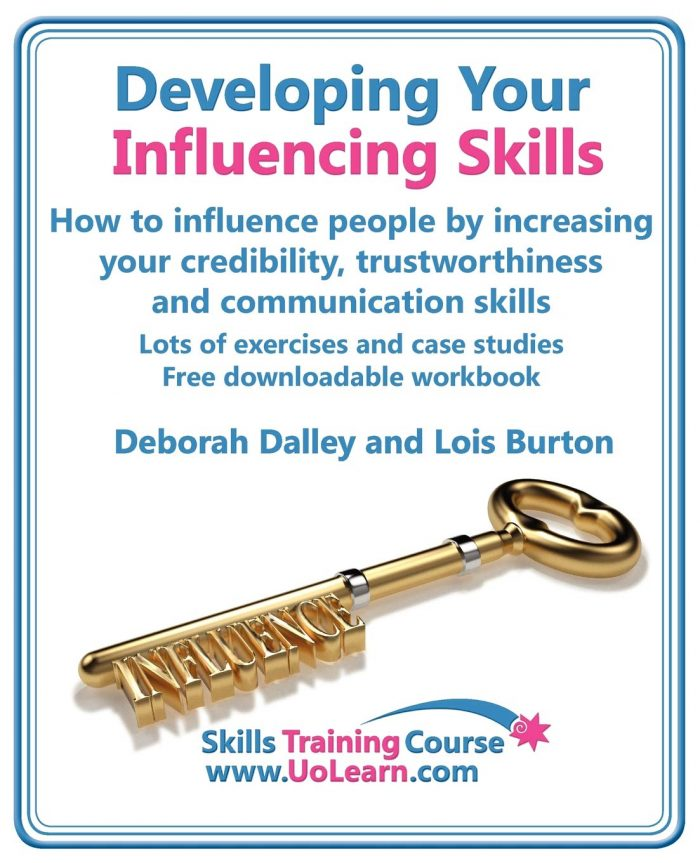 Developing Your Influencing Skills, book by Deborah Dalley and Lois Burton