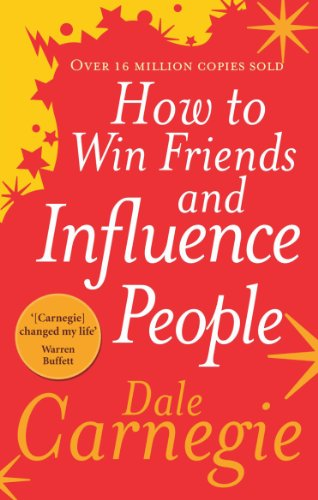 How to Win Friends and Influence people, book by Dale Carnegie