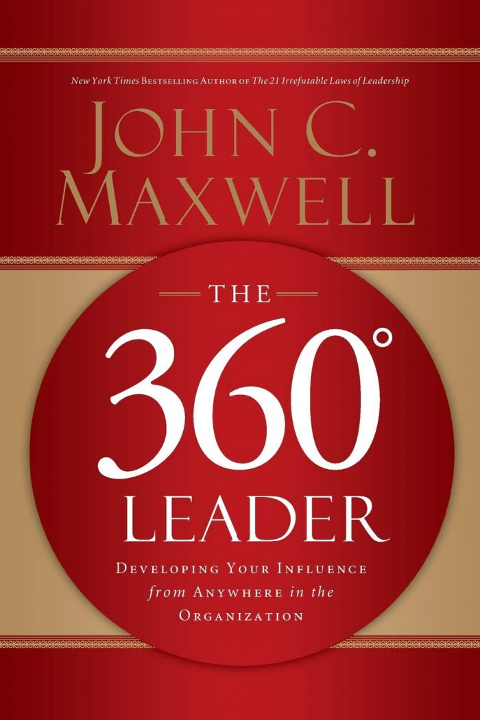 The 360° Leader book by John C Maxwell
