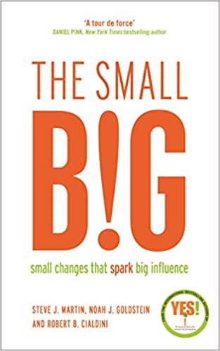 The Small B!G, book by Steve Martin, Noah Golstein and Robert Cialdini